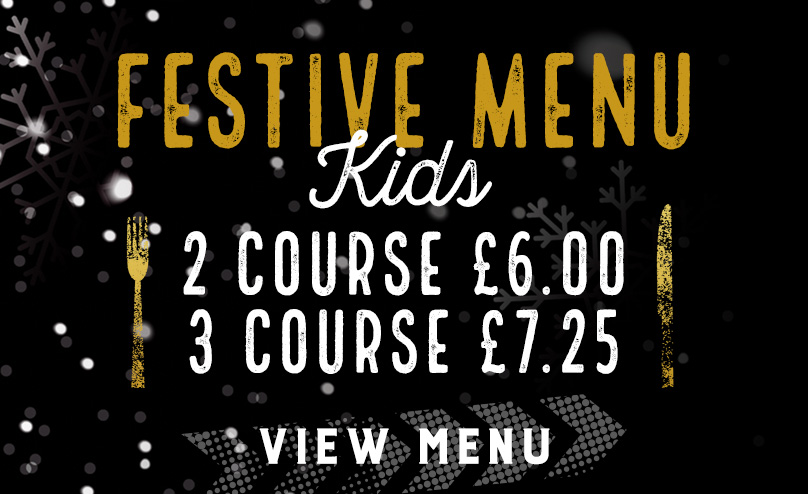 Kids Festive Menu at The Hole in the Wall